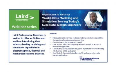 Laird Performance Materials' On-Demand Presentation:  World-Class Modeling and Simulation Serving Today's Successful Design Engineers